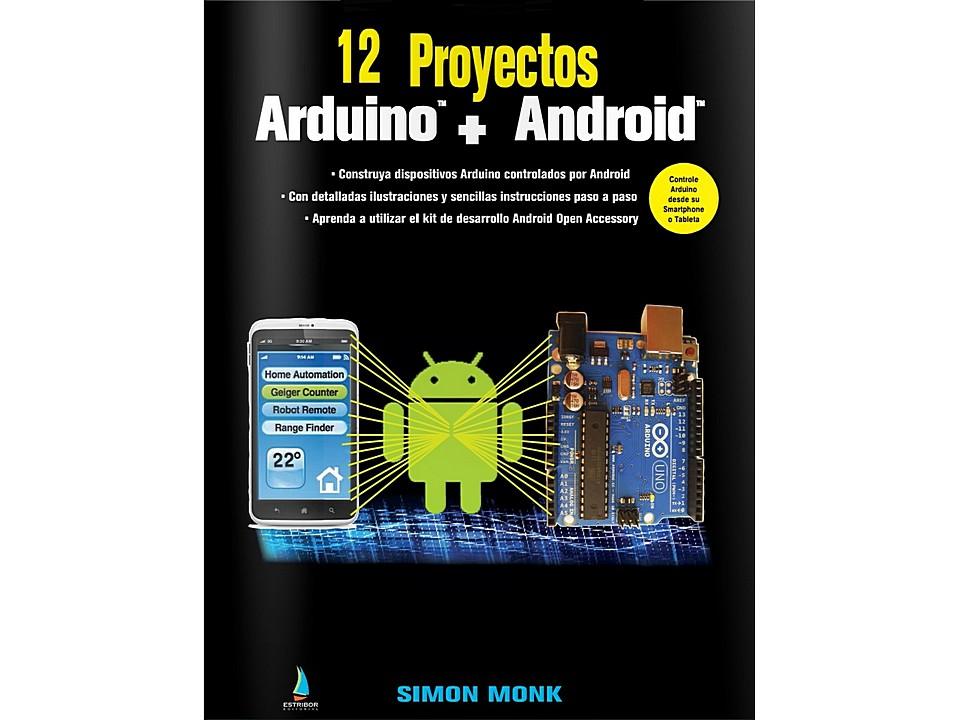 Libro 12 Proyectos Arduino Android